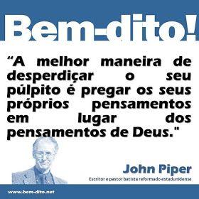 MISSÕES & TEOLOGIA: *John Piper / Biografia & Mensagens