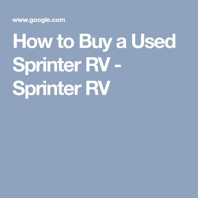How to Buy a Used Sprinter RV - Sprinter RV