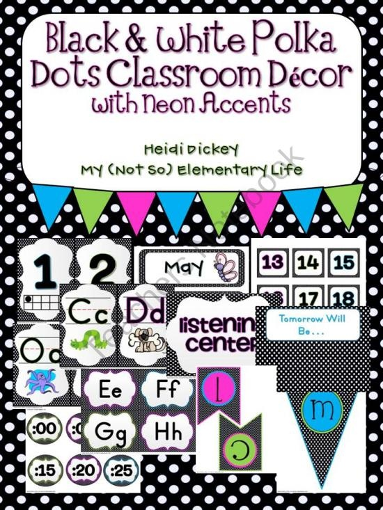 Black and White Polka Dot with Neon Accents Classroom Decor Pack from My Not So Elementary Life on TeachersNotebook.com (133 pages)
