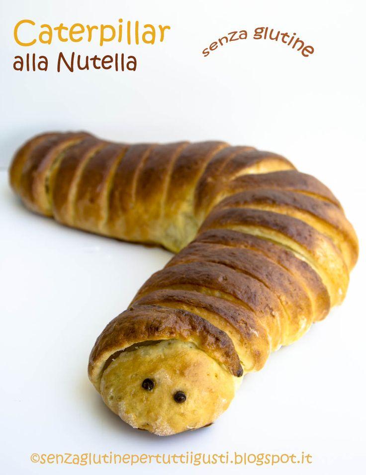 Senza glutine...per tutti i gusti!: Caterpillar senza glutine alla Nutella per il 100% Gluten Free (Fri)day!