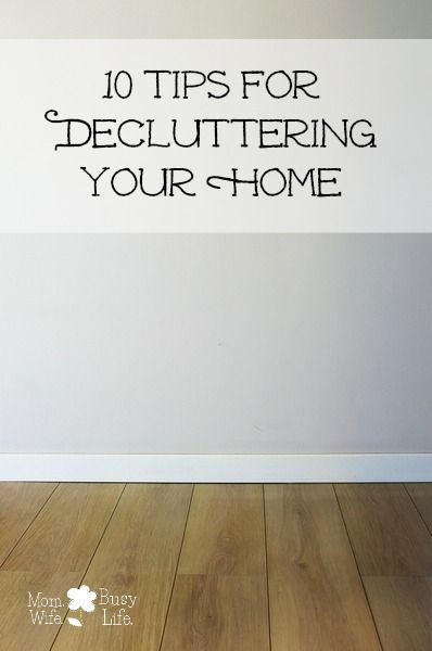 10 Tips for Decluttering Your Home