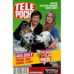 """Brigitte Bardot sur TF1 chez Sabatier : """"Aidez-moi !"""", dans Télé Poche (n°1166) du 13/06/1988 [couverture et article mis en vente par Presse-Mémoire]"""