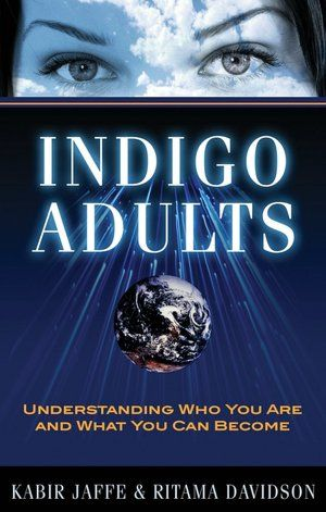 Click the Pin to Take the Indigo Children TestFind out if you are a Indigo Child or Adult Indigo Adults: Understanding Who You Are and What You Can Become