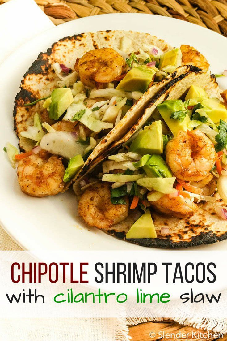 Chipotle Shrimp Tacos with Cilantro Avocado Slaw | Recipe ...