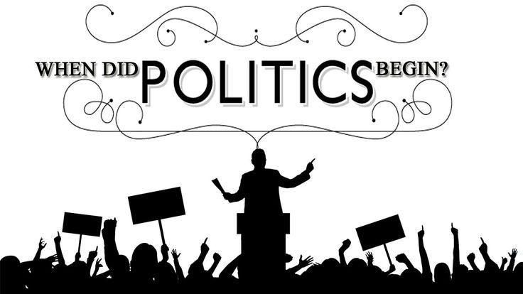 When did politics begin