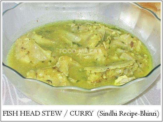 Food Mazaa: FISH HEAD STEW / CURRY ( Sindhi Recipe Bhinri )