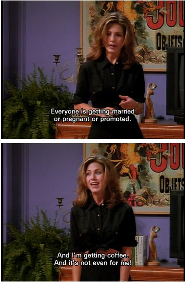 Rachel: I better get back to work   Phoebe: Or else someone might actually get what they ordered.