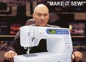 Star Trek .. Lol this made me crack up. Jean Luc Picard...Make it Sew.