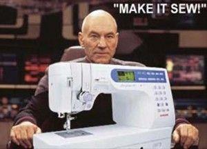 Star Trek .. Lol this made me crack up. Jean Luc Picard...Make it Sew.