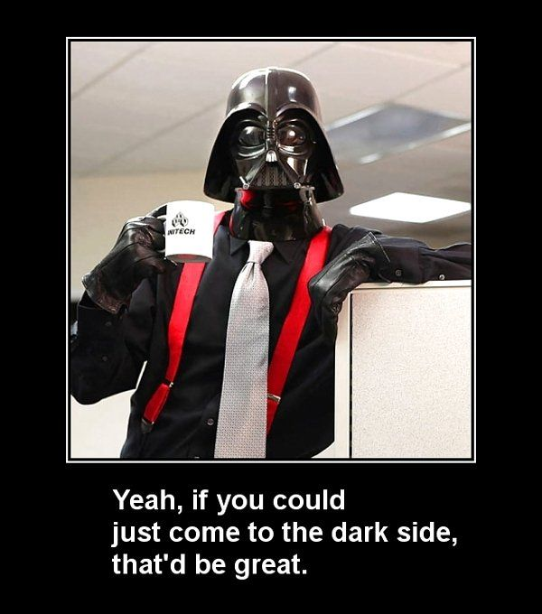 So, Dark Side, yeah?Office Spaces, Darth Vader, Darthvader, Offices Spaces, Star Wars, Funny Stuff, The Offices, Dark Side, Stars Wars