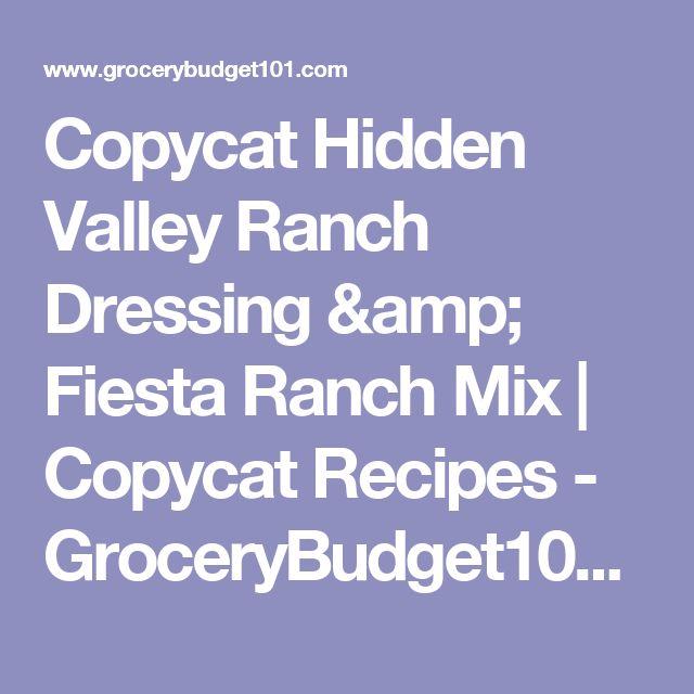 Copycat Hidden Valley Ranch Dressing & Fiesta Ranch Mix | Copycat Recipes - GroceryBudget101.com