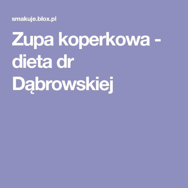 Zupa koperkowa - dieta dr Dąbrowskiej