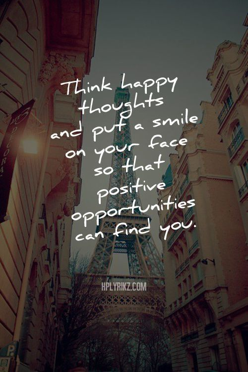 Think Happy Thoughts Pictures, Photos, and Images for Facebook, Tumblr, Pinterest, and Twitter