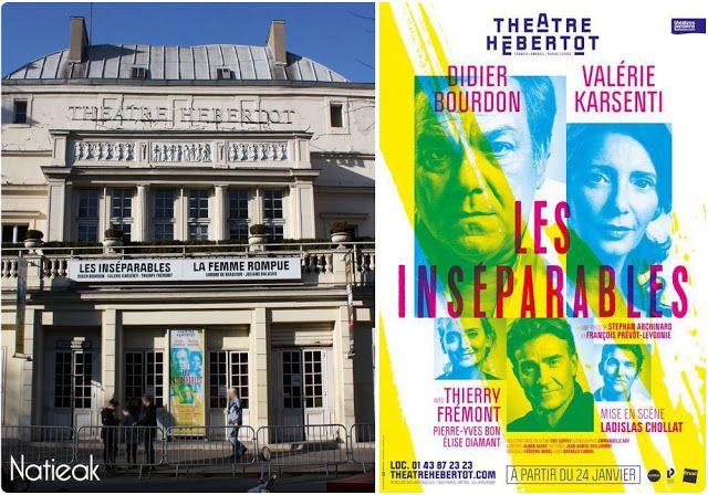 Les Inseparables Au Theatre Hebertot Un Tourbillon Emotionnel Theatre Valerie Karsenti Inseparable