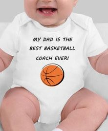 My dad is the best basketball coach ever - basketball baby - basketball coach gift - basketball dad - basketball coach baby shower - coach by CuteShirts on Etsy https://www.etsy.com/listing/109309382/my-dad-is-the-best-basketball-coach-ever