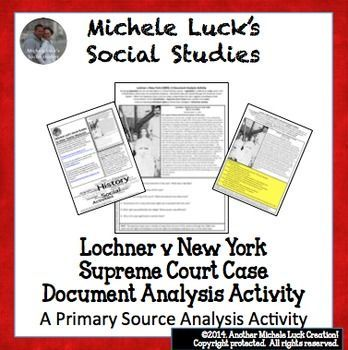 Use primary source documents to review the turn of the century labor laws!  This 1-page handout provides the original Supreme Court ruling as well as the document image for students to analyze with guiding questions for a better understanding of American documents and, in this case, the Lochner v New York or 1905 case. Includes a significance wrap-up question in which students utilize all of the information to explain the significance of the case or ruling.  Answer Key is Provided!