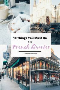 French Quarter things to do, New Orleans, French Quarter bucket list, New Orleans bucket list, French Quarter travel guide, New Orleans travel Guide, New Orleans travel, New Orleans bourbon street #frenchquarter #neworleans
