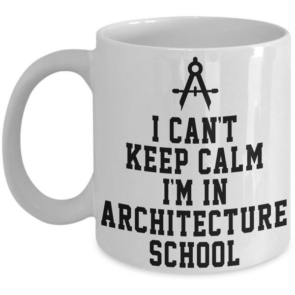 Amazon.com: Architect Mug: I Can't Keep Calm I'm In Architecture... ($15) ❤ liked on Polyvore featuring home, kitchen & dining, drinkware and keep calm mugs