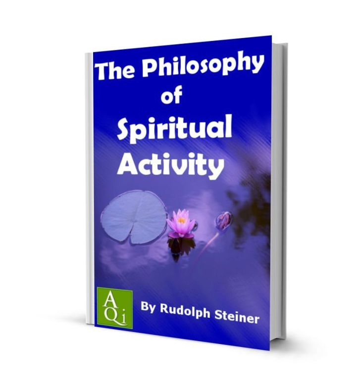 The Philosophy of Spiritual Activity, by Rudolph Steiner: eBook