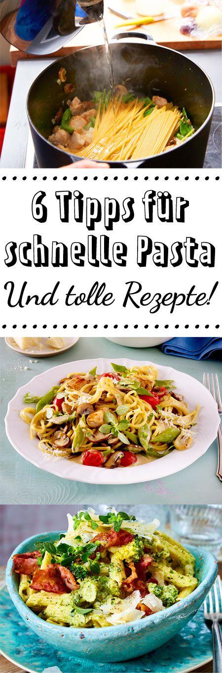 Wir lieben #Pasta! Dank dieser Tipps sind sie in Windeseile fertig -so schnell kann's gehen!