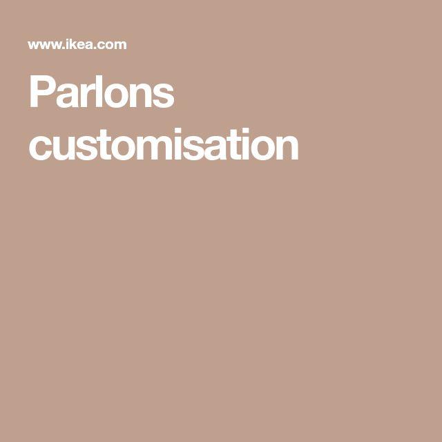 Parlons customisation