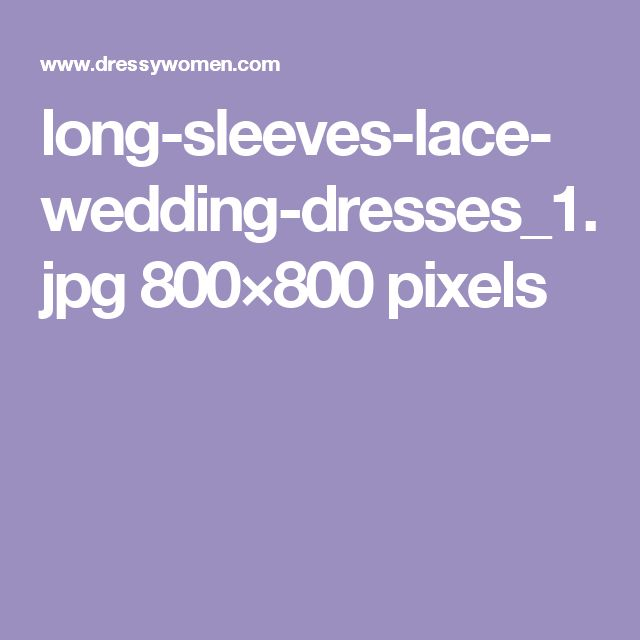 long-sleeves-lace-wedding-dresses_1.jpg 800×800 pixels