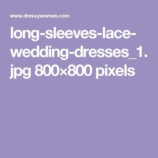 long-sleeves-lace-wedding-dresses_1.jpg 800×800 pixels