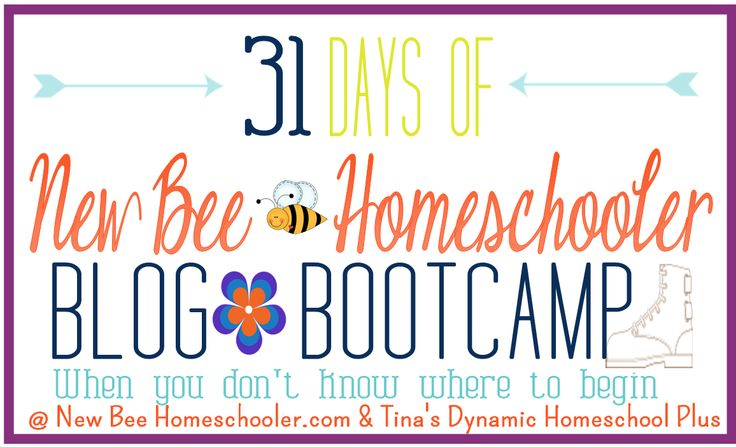 31 Days of Boot Camp For New Homeschoolers @ Tinas Dynamic Homeschool Plus 31 Day Free Homeschool Boot Camp