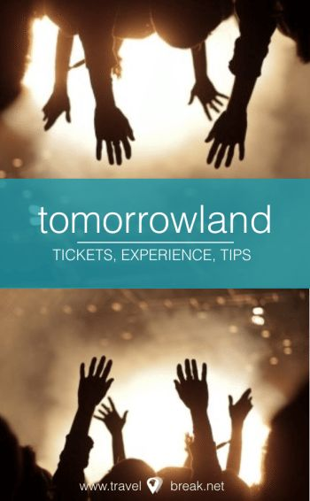 9 Tricks: Tomorrowland Tickets, Experience & Camping Tips