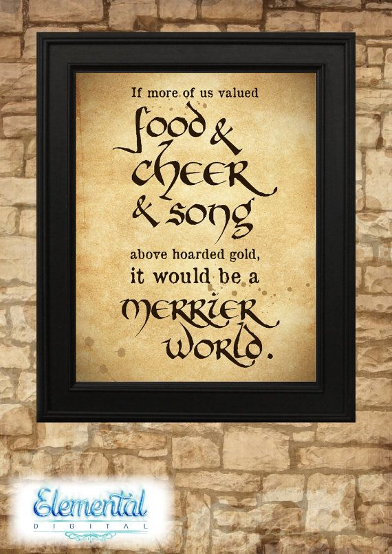 INSTANT DOWNLOAD Printable, If more of us valued food and cheer Poster, The Hobbit, LOTR Quote, Tolkien Vintage