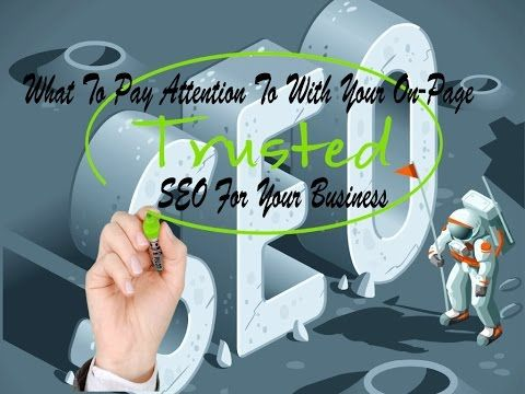 What To Pay Attention To With Your On-Page SEO For Your Business