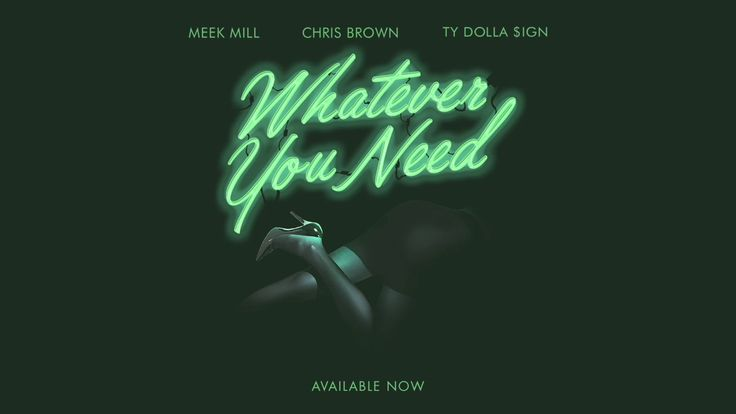 Meek Mill - Whatever You Need (feat. Chris Brown and Ty Dolla $ign) [OFFICIAL AUDIO] - YouTube