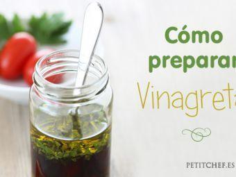El secreto de la Vinagreta perfecta, cómo prepararla