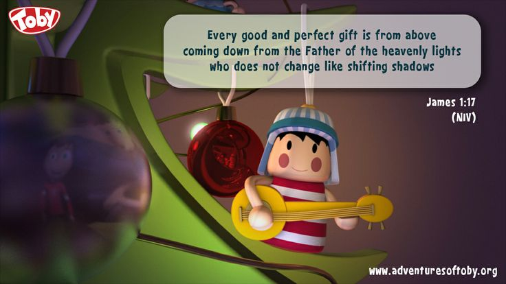 Every good and perfect gift is from above coming down from the father of heavenly lights who does not change like shifting shadows - James 1:17
