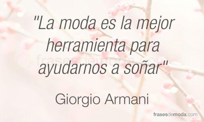 Giorgio Armani Frases De Moda Fashion Quotes Beautiful Quotes Moda Instagram