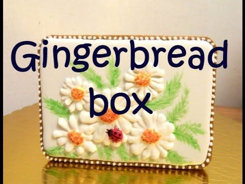🌼How to make a gingerbread box