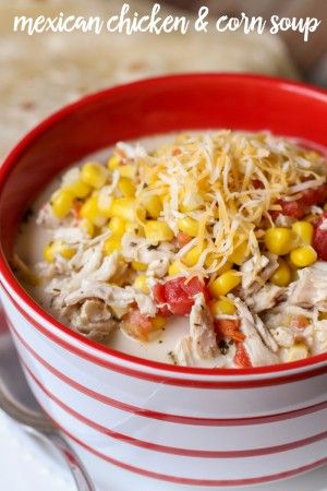 Delicious Mexican Chicken and Corn Soup - this recipe is so simple and can be made in 20 minutes! Ingredients include chicken, corn, tomatoes, cheese, & lots of seasonings!