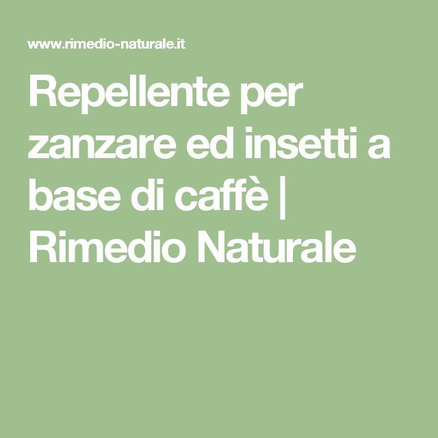 Repellente per zanzare ed insetti a base di caffè | Rimedio Naturale
