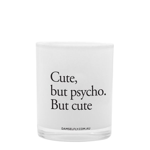 Cute But Psycho - LRG Candle from DAMSELFLY