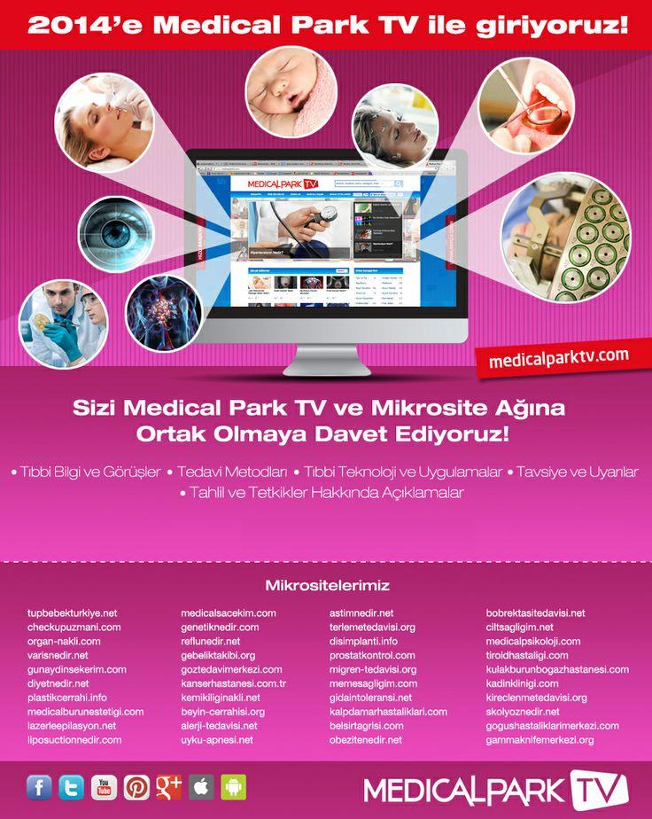 2014'e Medical Park TV ile Giriyoruz!  Tıbbi Bilgi ve Görüşler, Tedavi Metodları, Tıbbi Teknoloji ve Uygulamalar, Tavsiye ve Uyarılar, Tahlil ve Tetkikler Hakkında Açıklamalar ve Daha Fazlası...  http://www.medicalparktv.com/