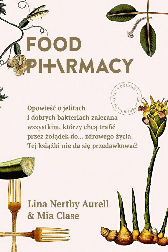 okładka Food Pharmacy. Ebook   EPUB, MOBI   Lina Nertby Aurell, Mia Clase