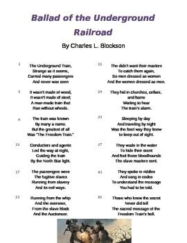 """Evidence Based Selected Response (EBSR) questions to use with the poem """"Ballad of the Underground Railroadf"""" by Charles L. Blockson. """"Ballad of the Underground Railroad"""" shares details and description of how the Underground Railroad helped enslaved people escape from slavery to the North.Ballad of the Underground Railroad Poem and Questions by Shana Sterkin is licensed under a Creative Commons Attribution-NonCommercial-NoDerivatives 4.0 International License."""