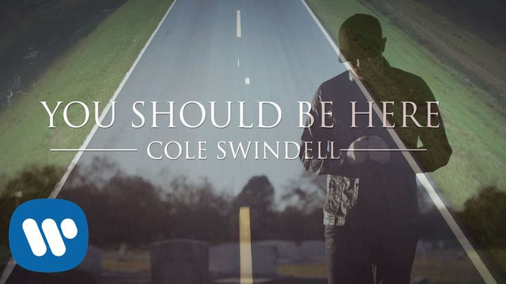 """""""I flew By."""" Think about you every day Tony B.  Cole Swindell - You Should Be Here (Official Music Video)"""