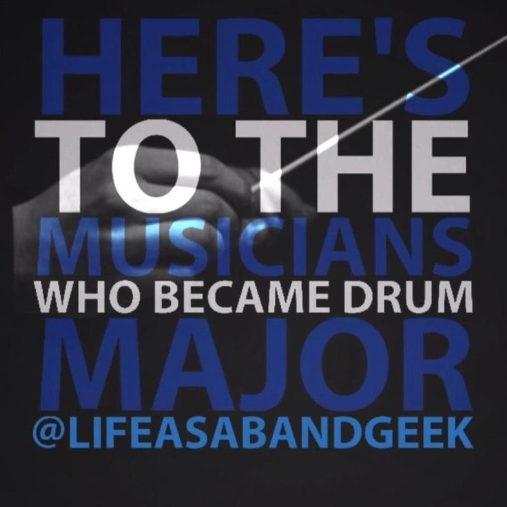 Here's to the musicians who became drum major