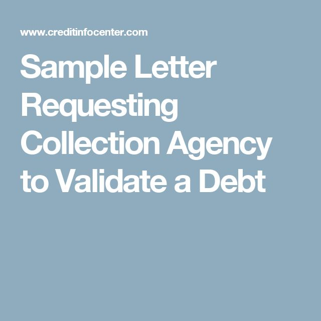 Sample Letter Requesting Collection Agency To Validate A