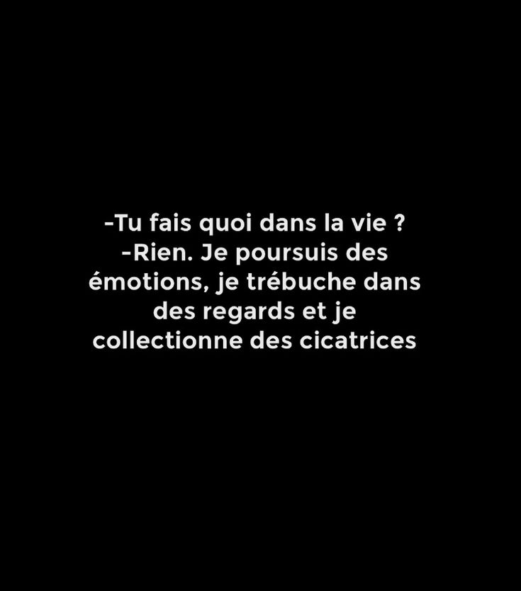 """...je collecctionne des cicatrices"""