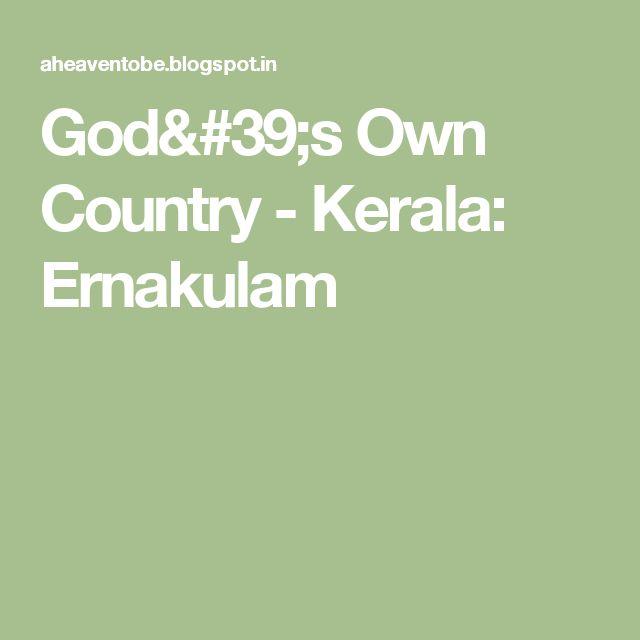 God's Own Country - Kerala: Ernakulam