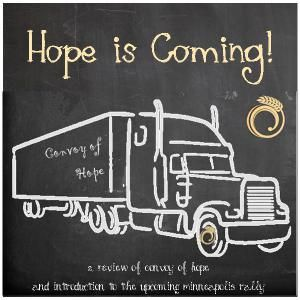 Hope is Coming - Food Shelf Friday - Convoy of Hope - Minneapolis - #FSF