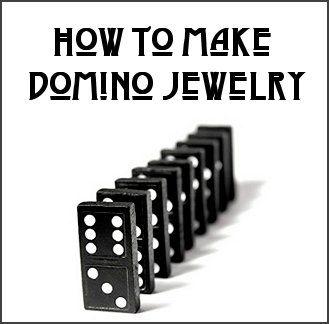 How to Make Domino Jewelry