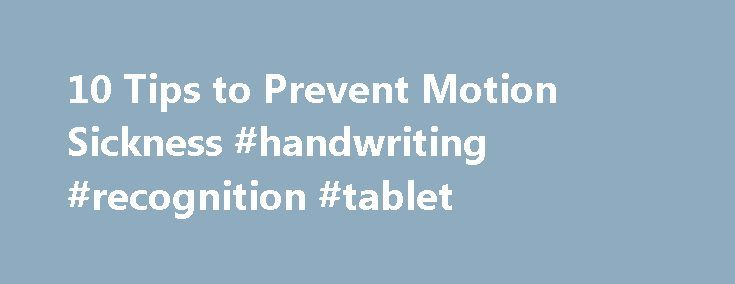 10 Tips to Prevent Motion Sickness #handwriting #recognition #tablet http://tablet.remmont.com/10-tips-to-prevent-motion-sickness-handwriting-recognition-tablet/  William C. Shiel Jr. MD, FACP, FACR Dr. Shiel received a Bachelor of Science degree with honors from the University of Notre Dame. There he was involved in research in radiation biology and received the Huisking Scholarship. After graduating from St. Louis University School of Medicine, he completed his Internal Medicine residency…